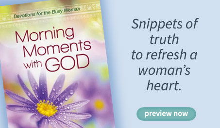 Snippets of truth to refresh a woman's heart.