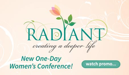 Radiant: Creating a Deeper Life