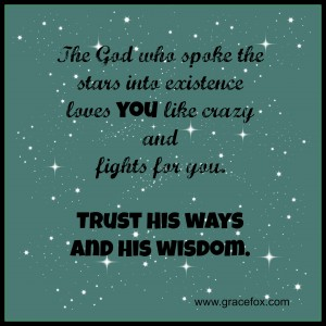 trust His ways and wisdom