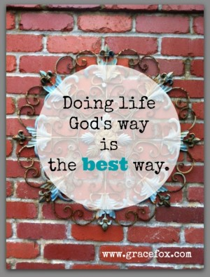 doing life God's way