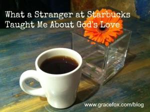 What a Stranger at Starbucks