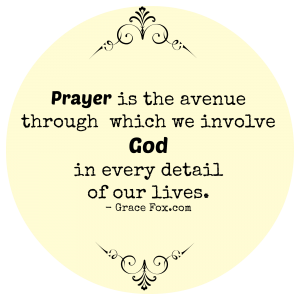 prayer is the avenue