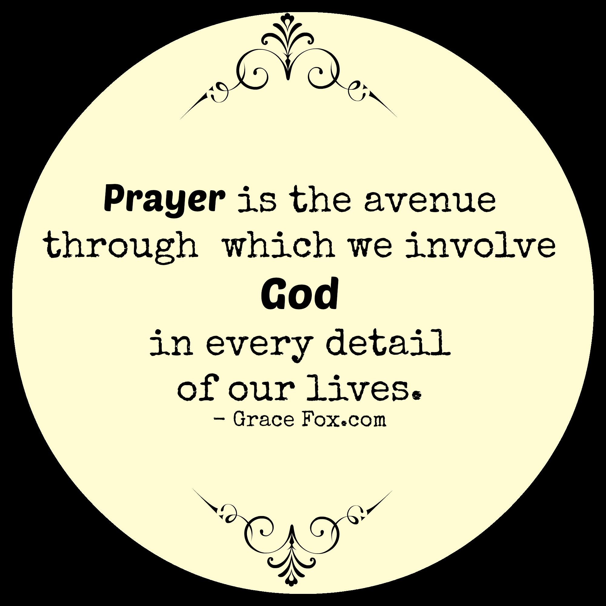 prayer is the avenue