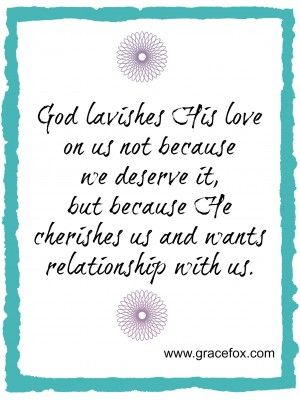 God lavishes His love