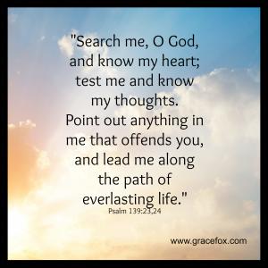 Psalm 139-23,24