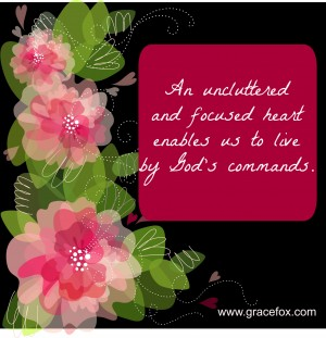 uncluttered and focused heart