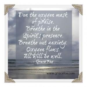 praise is an oxygen mask