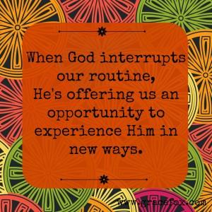 interrupted routine