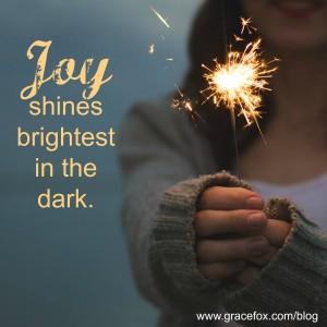 joy shines brightest