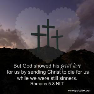 Easter -- Romans 5-8