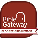 Bible Gateway Blogger Grid member badge